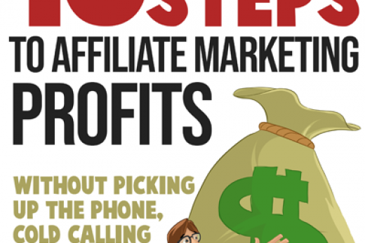 10 Simple Steps To Affiliate Marketing Profits