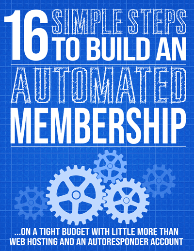 16 Simple Steps To Build An Automated Membership
