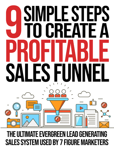 9 Simple Steps To Create A Profitable Sales Funnel